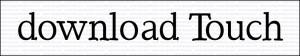 Premi sull'immagine per avviare il download del font gratuito Touch